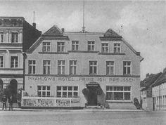 """Nieistniejący budynek Hotelu Prahlow """"Prinz von Preussen"""""""