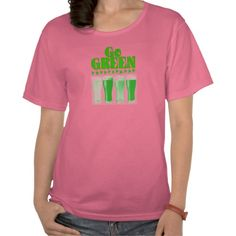 go green t-shirts