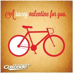 A racey valentine for you. | bicycle valentine