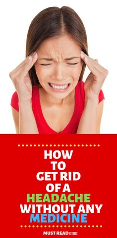 How To Get Rid Of A Headache Naturally Tips - The most extreme weight loss methods revealed Homeopathic Flu Remedies, Herbal Cold Remedies, Natural Remedies For Arthritis, Natural Headache Remedies, Natural Health Remedies, Natural Cures, Home Remedies For Sickness, Home Remedies For Fever, Home Remedies For Pimples