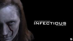 Infectious: A Zombie Movie in the Making