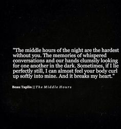 The middle hours are the hardest without you...