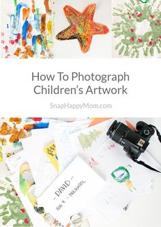 How to Photograph Children's Artwork - I'm not a big fan of paper clutter, but I want to preserve my children's artwork somehow. Taking pictures of artwork is a great solution - it's space-efficient, portable, and gives you options for displaying that artwork later.