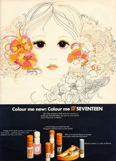 Vintage Makeup I was thirteen when I first saw this advert - I so wanted to be this girl, or at least be able to draw like this! The make-up was definitely less appealing than the ad! Vintage Makeup Ads, Retro Makeup, Vintage Beauty, Vintage Ads, Vintage Posters, Sixties Makeup, Vintage Trends, Vintage Vanity, Vintage Perfume