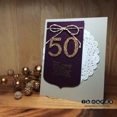 Golden Blackberry by - Cards and Paper Crafts at Splitcoaststampers Aniversary Cards, 50th Anniversary Cards, Birthday Numbers, Birthday Cards, Paper Lace Doilies, Craft Sites, Making Greeting Cards, Stampin Up Cards, Blackberry