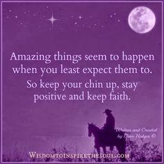 Daveswordsofwisdom.com: Stay Positive and Keep Faith.