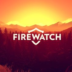 Firewatch (Game) - Giant Bomb