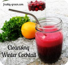 Cleansing Winter Cocktail!