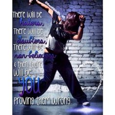 ♡Dancer quote♡ Dancer Quotes, Happy Thoughts, Going Out, Sayings, Lyrics, Quotations, Idioms, Quote, Proverbs
