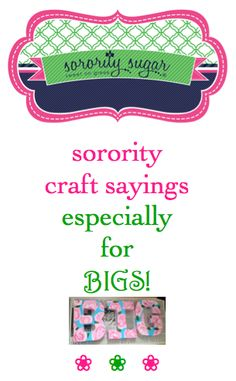 """Even though DIY Little canvases dominate the world of big/little crafting, many of the classic """"Little"""" slogans can easily be changed to """"Big"""" when needed. Here are examples of favorite Little sayings adjusted for a Big sister!"""