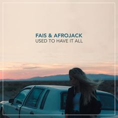 Nowy teledysk: Fais & Afrojack - Used to Have It All