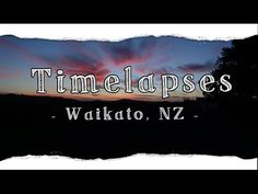 Time-lapses, NZ / Life of L-J