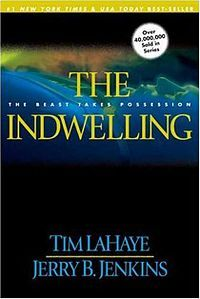The Indwelling: The Beast Takes Possession is the seventh book in the Left Behind series by Tim LaHaye and Jerry B. Jenkins, published in May 2000. It was on The New York Times Best Seller List for 35 weeks. It takes place 42 months into the Tribulation and at the end of the novel 3 days into the Great Tribulation.