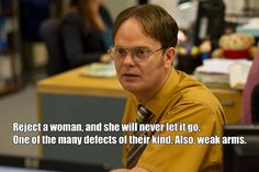 Dwight Schrute: Anti-Ladies Man /The Office / #TheOffice