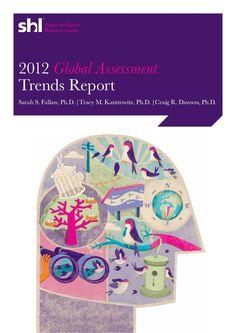 2012 Global Assessment Trends Report by HR Tech Europe #recruitment #assessment #HCM #HRIS
