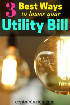 3 Best Ways to Lower Your Utility Bill  We've been able to reduce our utility bills by doing 3 main things. Check out how we've done it!