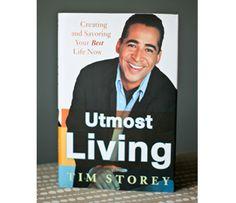 """Utmost Living"" by Tim Storey"