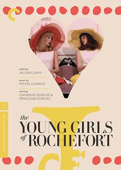 Jacques Demy's 'The Young Girls of Rochefort', 1967 - Two sisters leave their small seaside town of Rochefort in search of romance & adventure. They're hired as carnival singers, & one falls for an American musician, while the other must search for her ideal partner in life - Starring Catherine Deneuve, Francoise Dorleac & Gene Kelly.