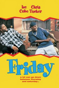 14.My favorite African American movie is Friday because it brings funny meaning to what can happen between Thursday and Saturday, and how a person can get fired on their day off. http://s3.amazonaws.com/rapgenius/1347216528_Friday-movie-poster.jpg