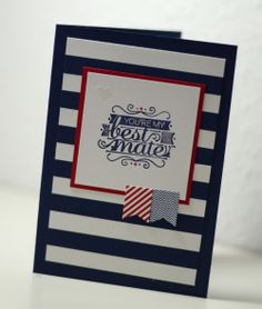 We love this nautical card with the cute little SAB banners.
