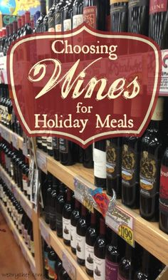 Choosing Wines for Holiday Meals