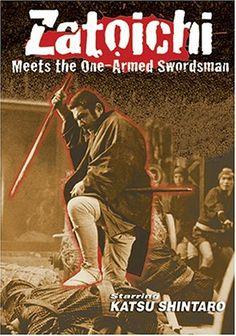 zatoichi movie posters | Zatoichi 22 Zatoichi Meets The One Armed Swordsman Movie Poster ...