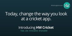 Find out why we're doing what we're doing. Today. 12th May 2016. It's APPening now! #NothingButScores #HWCricket #IPL #IPL2016 #Cricket #Android #App
