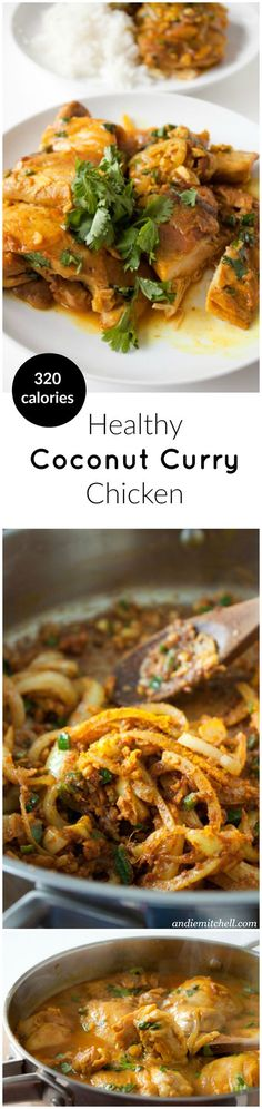 Healthy Coconut Curry Chicken A quick and wildly flavorful Indian dish. Your house will smell divine – less like curry and more like ginger and garlic. Only 320 calories! Indian Food Recipes, Asian Recipes, Healthy Recipes, Curry Recipes, Indian Foods, Coconut Curry Chicken, Chicken Curry, Asian Cooking, Indian Dishes