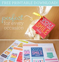 "Our new set of free printables have been designed to make it easy for you to go out in the world brightening days and spreading smiles. With simple, happy inducing phrases like ""You Make Me Smile"" or ""Thinking of You"", there are literally hundreds of occasions for which these would be absolutely perfect!"