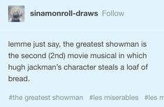 Les Misérables and The Greatest Showman