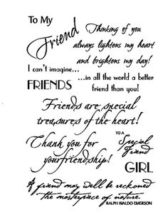 """Friends - $3.00   Sometimes you just need to tell your friends how much they mean to you!  And these Rubz by My Sentiments Exactly! provide a choice of sentiments to express your feelings to them. Uses several different fonts and styles.    Easy to apply and position as you like.  One sheet of rub-ons approximately 5 1/2"""" x 4"""" per package"""