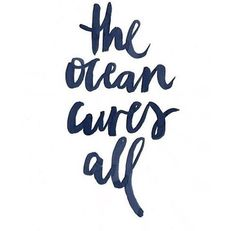 """""""The ocean cures all"""" Jasmine Dowling Words Quotes, Wise Words, Me Quotes, Sayings, Qoutes, Ocean Quotes, Beach Quotes, Oasis Quotes, Summer Quotes"""