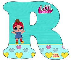 Alfabeto LOL Surprise Letra R- abecedario LOL Suprise muñecas -letters LOL Surprise Jungle Theme Birthday, Doll Party, Bday Girl, Baby Alive, Personalized Shirts, Lol Dolls, Baby Kids, Baby Shower, Letters