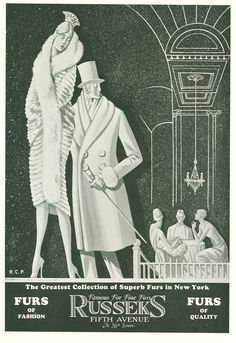 """""""The finest collection of superb furs in New York. 1920s Ads, 1930s, Art Deco Artwork, This Side Of Paradise, The Great Gatsby, Vintage Fur, Roaring 20s, The New Yorker, Fur Fashion"""