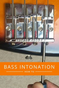How to set intonation on a bass guitar. Instructions for P and J basses as well as tailpiece-style Gibson basses. Quirks and 5-string tips.