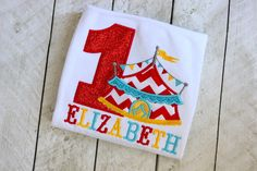 A personal favorite from my Etsy shop https://www.etsy.com/listing/480893821/circus-birthday-shirt-first-birthday