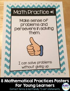 """8 Mathematical Practices Posters in blue chevron with kid friendly """"I can statements"""" and visuals.  Find them here: https://www.teacherspayteachers.com/Product/8-Mathematical-Practices-Posters-for-Young-Learners-in-blue-chevron-2769777"""