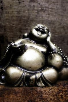 Laughing Buddha ~ Happiness. We must acknowledge it when it visits us and make a nice place for it so it will return often.