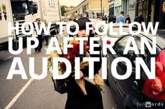 Should You Follow Up with a Casting Director After an Audition? What to do After an Audition