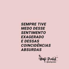 TEXTOS DA MAFÊ Just Me, Love You, Angel Quotes, Atypical, Love Deeply, Insta Posts, Picture Quotes, Best Quotes, Writer
