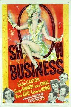 Show Business (RKO, One Sheet X Musical. Starring Eddie Cantor, George Murphy, Joan - Available at Sunday Internet Movie Poster. Old Movie Posters, Cinema Posters, Original Movie Posters, Movie Poster Art, Original Music, Vintage Posters, 1940s Movies, Old Movies, Vintage Movies