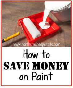 With a little planning, prepping, and bargain hunting, you can save money on paint and get a fresh new look for your home.