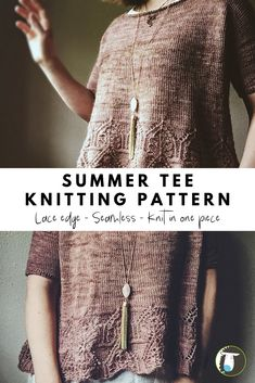 10 Summer Tee Knitting Patterns - This one is a lace edge one piece seamless pullover tee. Great for layering too! Lace Knitting Patterns, Knitting Designs, Knitting Projects, Knitting Ideas, Stitch Patterns, Summer Knitting, Free Knitting, Sport Weight Yarn, Couture
