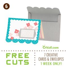 Cut 7 FREE Cards-- From Cricut! *Promotion runs week of Feb 14-21, 2013