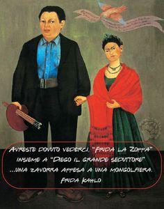 """Ironia per affrontare una vita non certo facile. Avreste dovuto vederci, """"Frida la Zoppa"""" insieme a """"Diego il grande seduttore"""" … una zavorra appesa a una mongolfiera. Frida Kahlo #FridaKahlo, #pittura, #quadri, #ironia, #forzadanimo, #diegorivera,"""