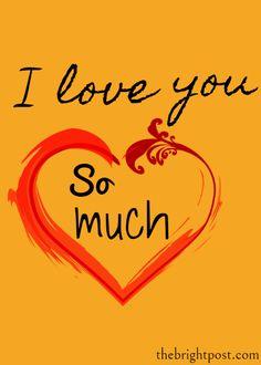 I Love You So Much Whatsapp status I Love You So Much Quotes, I Love You Status, Love Good Morning Quotes, Love You Best Friend, Love You Gif, I Miss You Quotes, Love You Images, Love Quotes For Him, My Love
