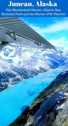 Juneau, Alaska: The Mendenhall Glacier, Glacier Bay National Park and the Shrine of St Therese