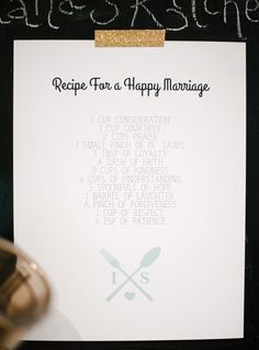 """recipe for a happy marriage.  I like the idea of having guests bring recipe cards and then when they're there writing marriage advice on a """"recipe for a happy marriage"""" card."""