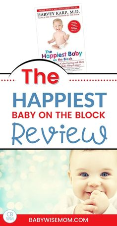 The Happiest Baby on the Block Book review. Book review of The Happiest Baby on the Block by Harvey Karp, M.D. Learn what is in this book and if it is worth reading and helpful for babies. Get help for your fussy baby, learn about the 5 S's, and help for colic. Help Baby Sleep, Get Baby, Newborn Needs, Baby Needs, Baby Whisperer, Best Parenting Books, Baby Sleep Schedule, Books For Moms, Colic