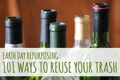 101 Ways to Reuse Your Trash: Earth Day Repurposing. I bet there are things you never thought could be reused. #reuse #reduce #recycle
